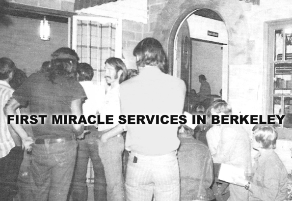 first miracle services in Berkeley