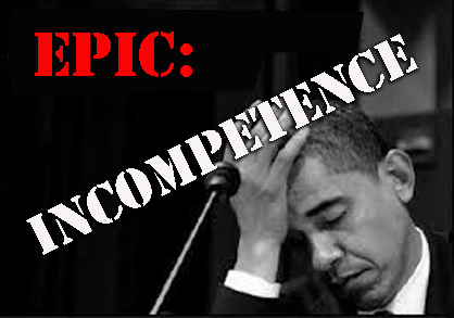 obama epic incompetence