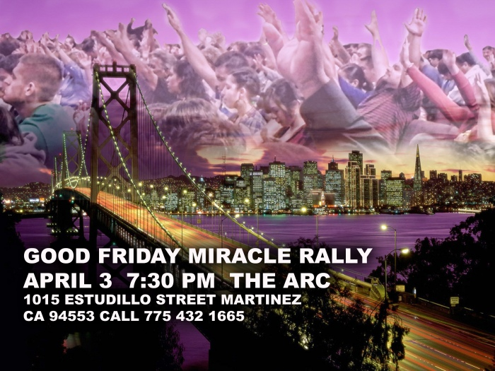 Good Friday Miracle Rally