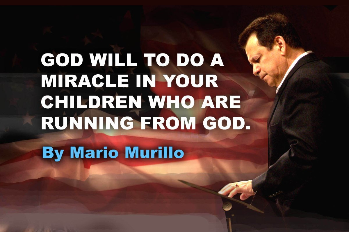 God will do a miracle in your children who are running from God