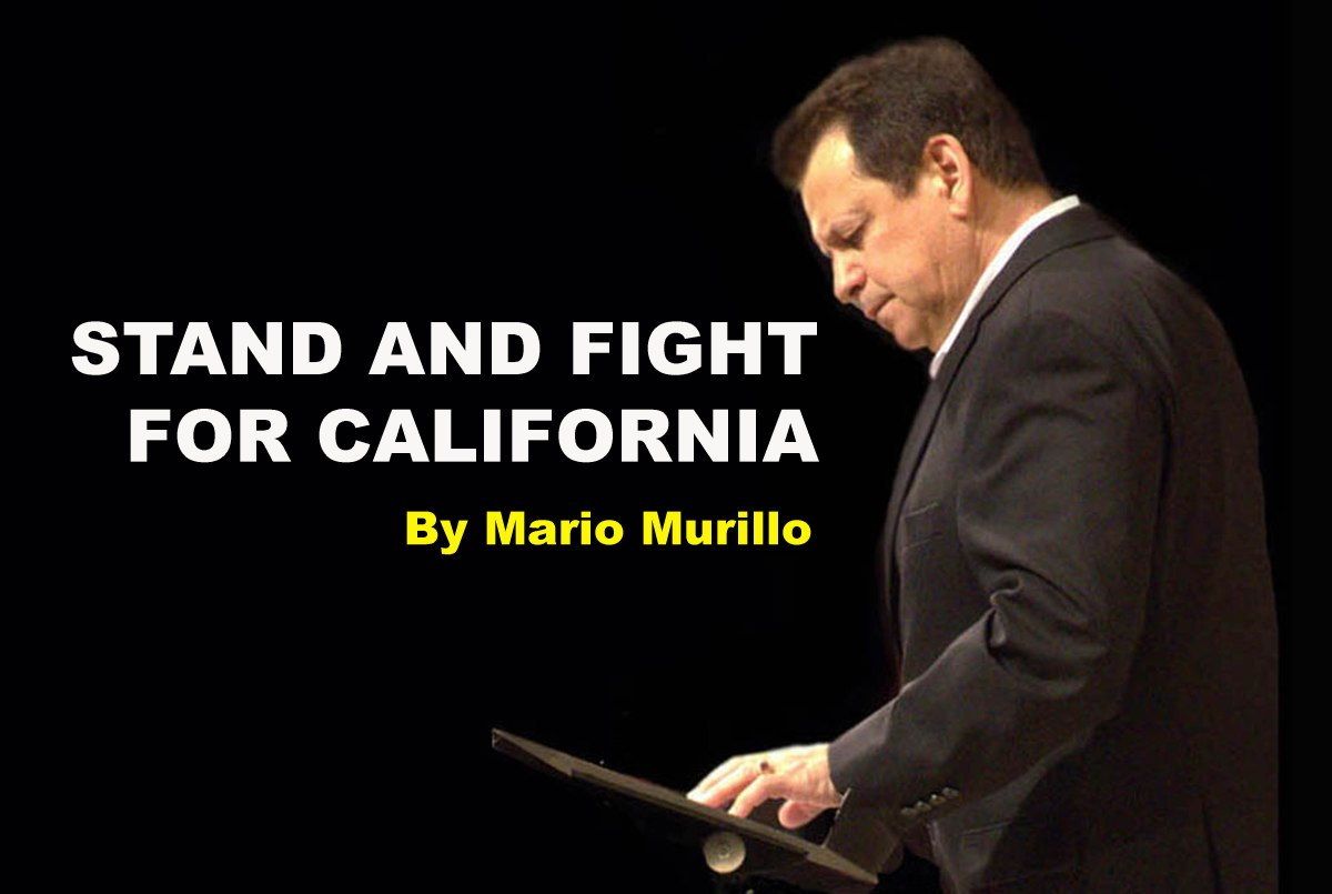 STAND AND FIGHT FOR CALIFORNIA